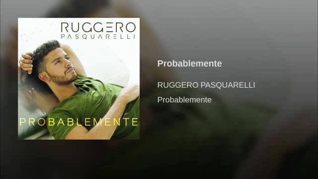Ruggero Pasquarelli - Probablemente