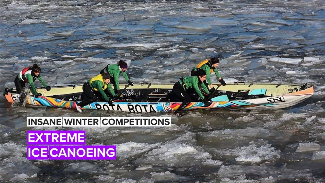Insane Winter Competitions: The scary world of Canadian ice canoeing
