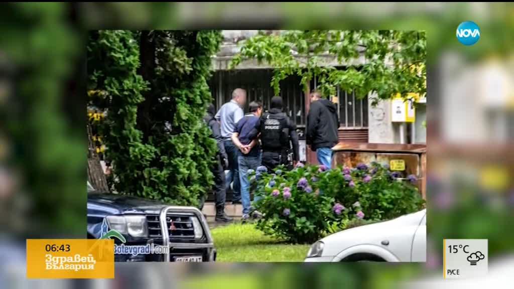 СПЕЦАКЦИЯ В БОТЕВГРАД: Арестуваха сина на Владимир Пелов