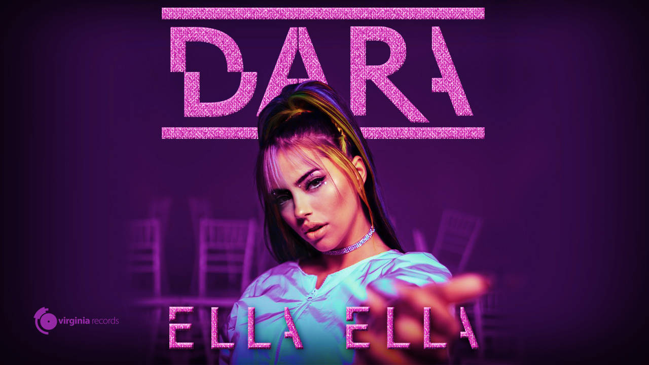DARA - Ella Ella (Official Video)