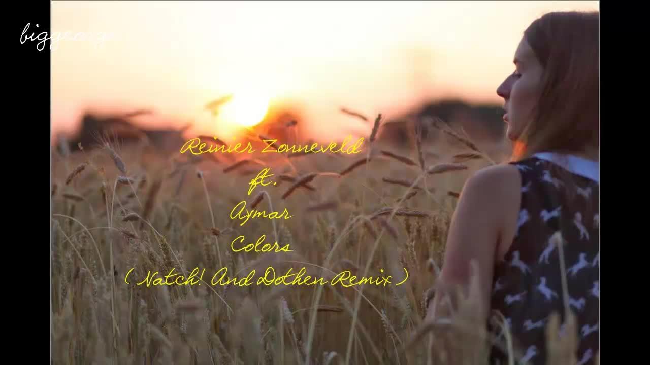 online tutaj tanie trampki dla całej rodziny Reinier Zonneveld ft. Aymar - Colors ( Natch! And Dothen ...
