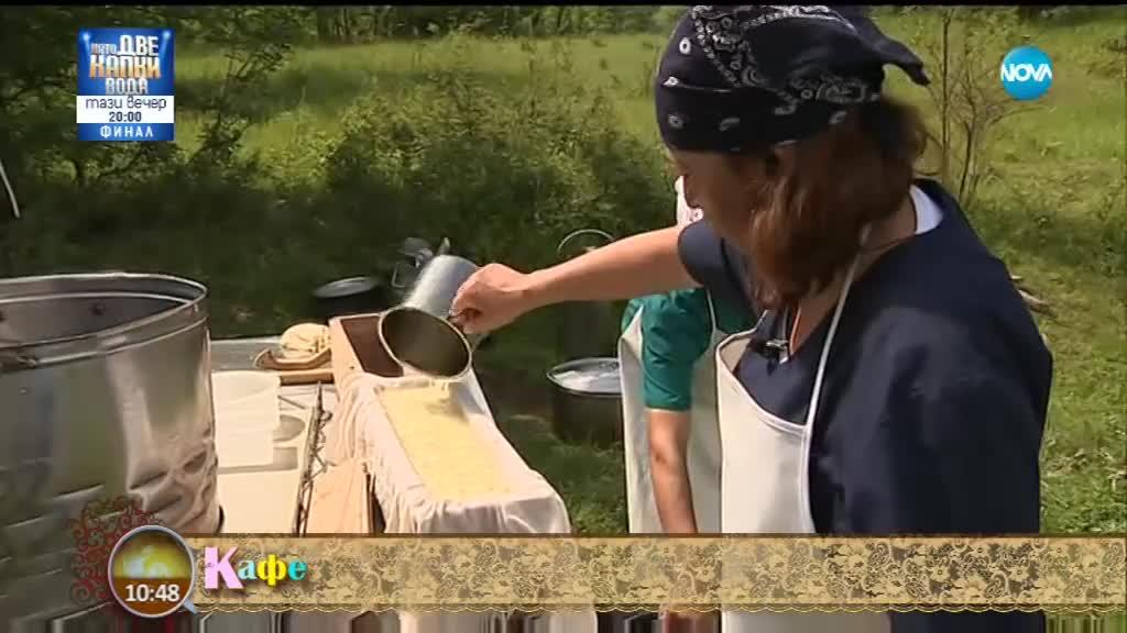 """""""На кафе"""" показва на зрителите как се прави домашен гюбек кашкавал"""