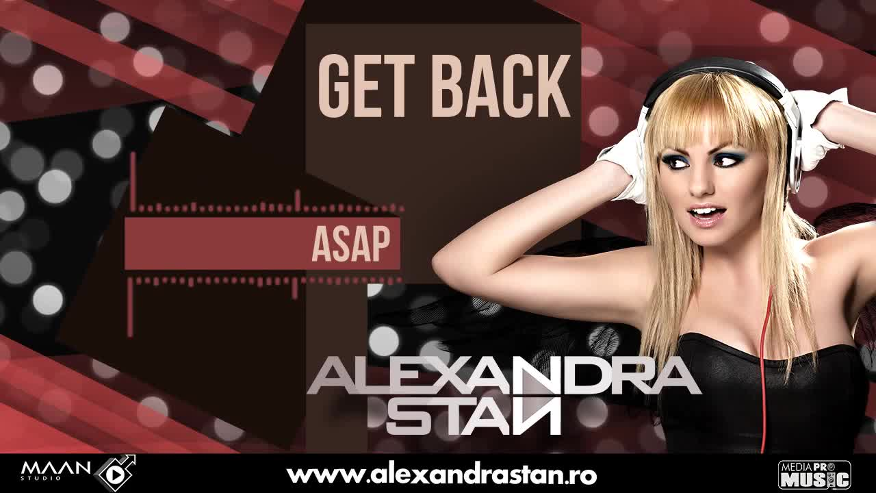 Alexandra Stan - Get Back Asap Radio Edit
