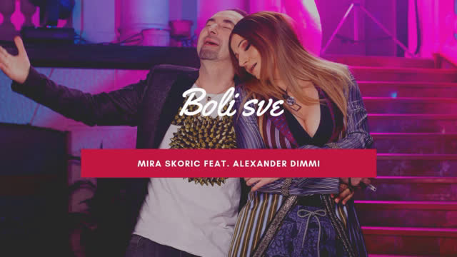 Mira Skoric feat. Alexander Dimmi - Boli sve - Official audio 2019